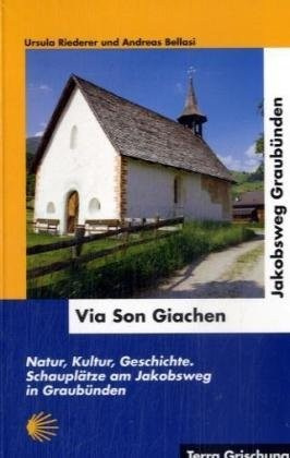 Via Son Giachen - Jakobsweg Graubünden