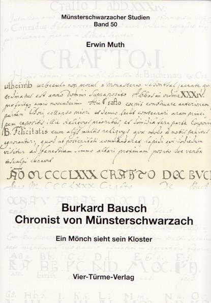 Burkard Bausch: Chronist von Münsterschwarzach