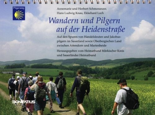 Wandern und Pilgern auf der Heidenstraße - Von Marienheide nach Köln