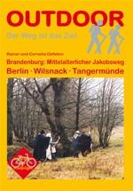 Brandenburg: Mittelalterlicher Jakobsweg Berlin – Wilsnack – Tangermünde