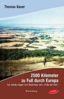 2500 km zu Fuß durch Europa