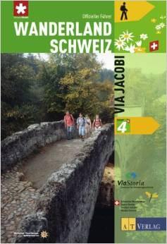 Wanderland Schweiz-Via Jacobi