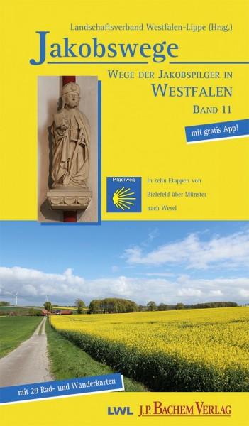 Jakobswege Band 11: In 10 Etappen von Bielefeld über Münster nach Wesel