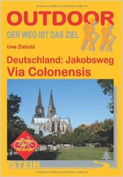 Jakobsweg: Via Colonensis