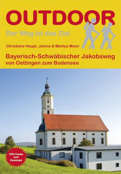 Bayerisch- Schwäbischer Jakobsweg von Oettingen nach Lindau