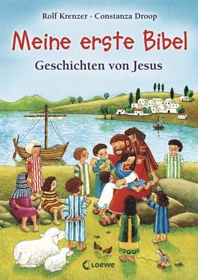Meine erste Bibel - Geschichten von Jesus