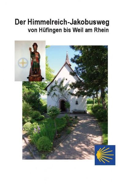 Der Himmelreich-Jakobusweg von Hüfingen nach Weil am Rhein