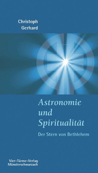 Astronomie und Spiritualität – Der Stern von Betlehem