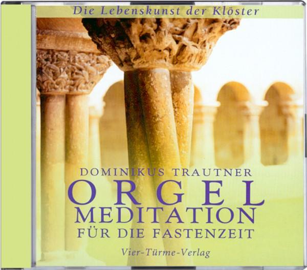 Orgelmeditation für die Fastenzeit