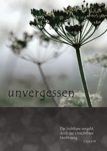 """Kondolenz-Karte """"Unvergessen"""""""