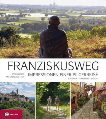 Franziskusweg - Impressionen einer Pilgerreise