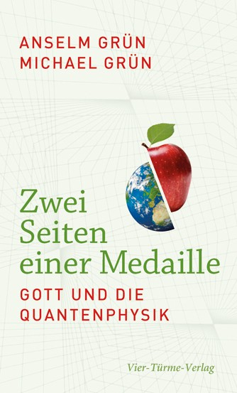 Zwei Seiten einer Medaille - Gott und die Quantenphysik
