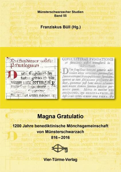 Magna Gratulatio - 1200 Jahre benediktinische Mönchsgemeinschaft von Münsterschwarzach 816 - 2016