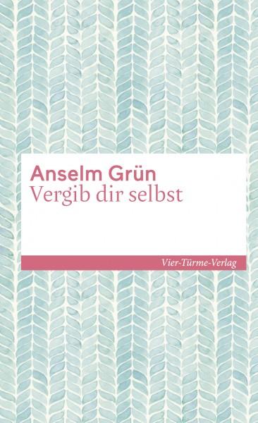 978-3-7365-0303-8_Anselm Grün_Vergib dir selbst