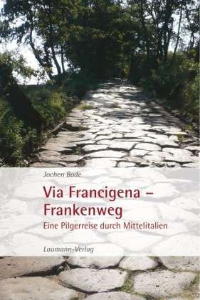 Via Francigena – Frankenweg