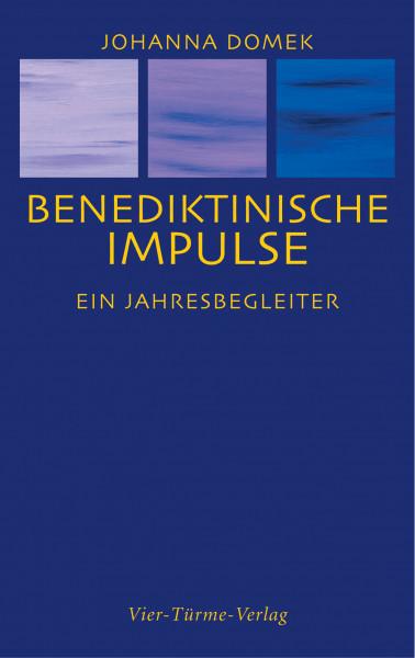 Benediktinische Impulse — Ein Jahresbegleiter