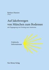 Auf Jakobswegen von München zum Bodensee