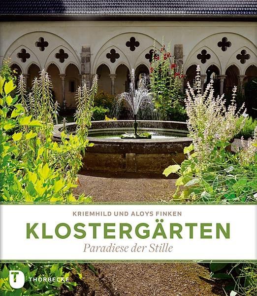Klostergärten - Paradiese der Stille