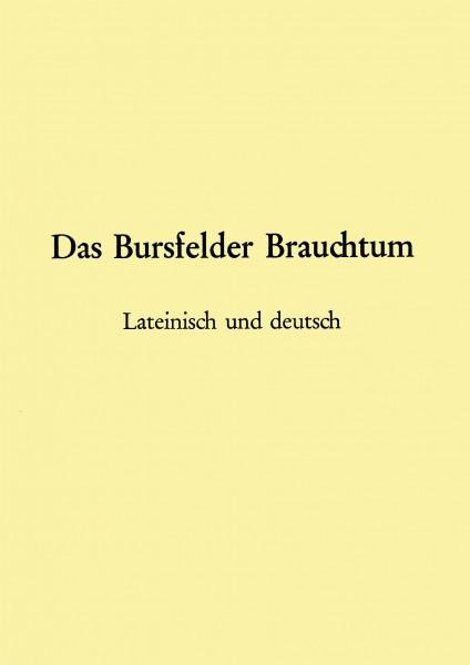 Das Bursfelder Brauchtum - Lateinisch - deutsch