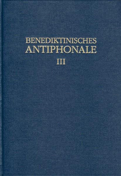 Benediktinisches Antiphonale, Band III: Vesper/Komplet