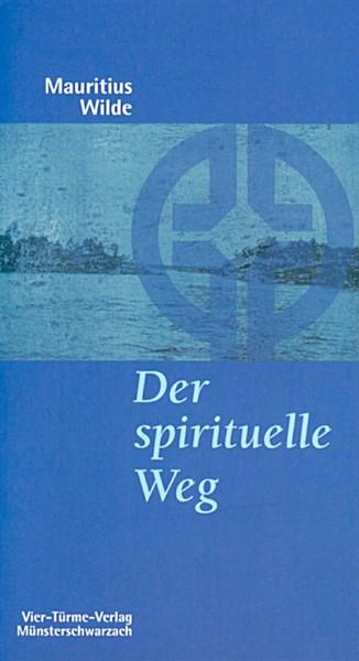 Der spirituelle Weg - Die Entwicklung des Benedikt von Nursia