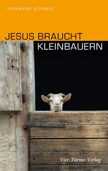 Jesus braucht Kleinbauern