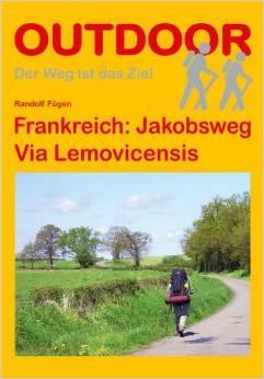 Frankreich Jakobsweg Via Lemovicensis