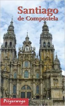 Santiago de Compostella-Pilgerwege