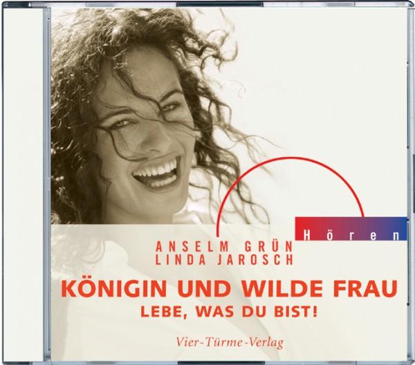 CD: Königin und wilde Frau - Lebe, was du bist!