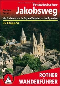 Französischer Jakobsweg Le Puy-Pyrenäen