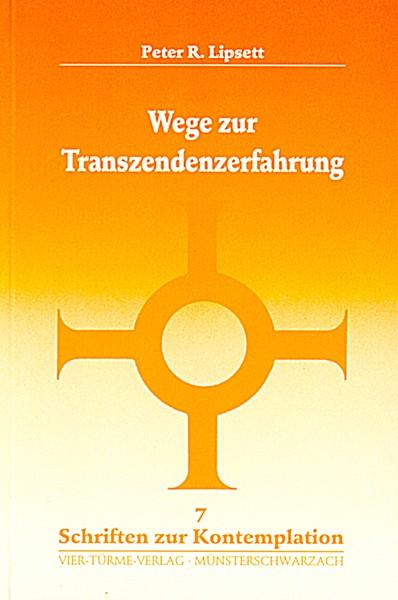 Wege zur Transzendenzerfahrung