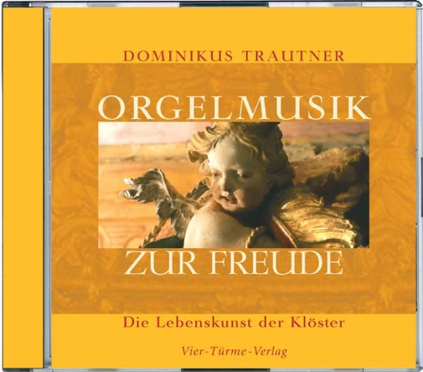 Orgelmusik zur Freude