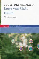 Leise von Gott reden-Meditationen