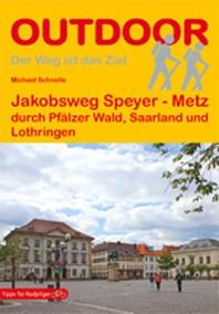 Jakobsweg Speyer-Metz