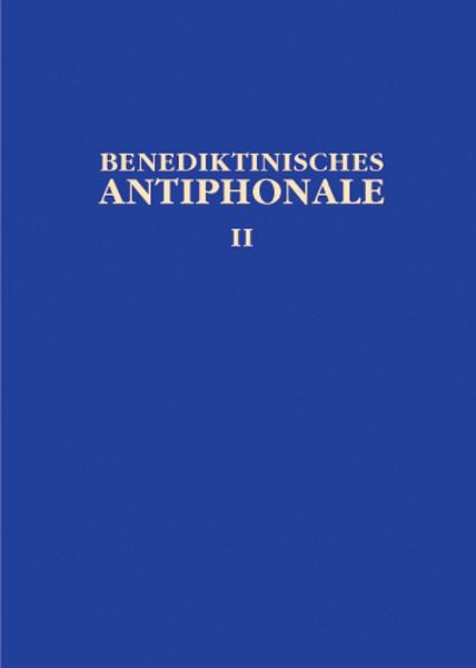 Benediktinisches Antiphonale, Band II: Mittagshore