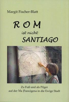Rom ist nicht Santiago