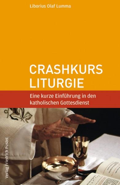 Crashkurs Liturgie