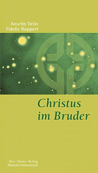 Christus im Bruder - Benediktinische Nächsten- und Feindesliebe