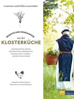 Rezepte und Geheimnisse aus der Klosterküche