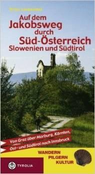 Jakobsweg Südösterreich
