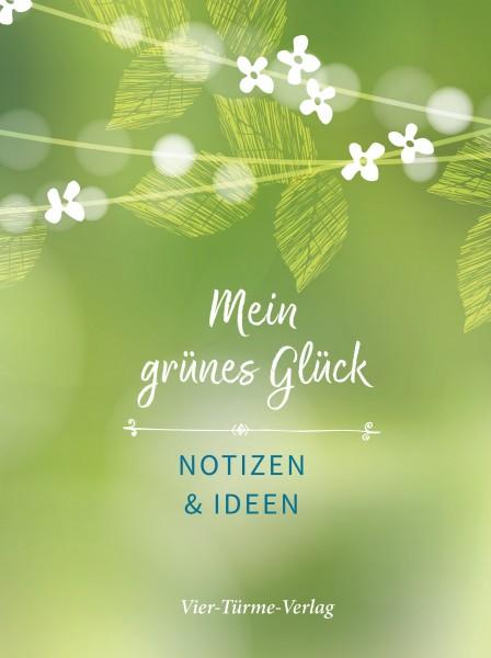 Mein grünes Glück - Notizen und Ideen