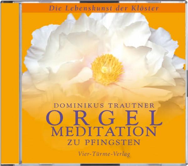 Orgelmeditation zu Pfingsten