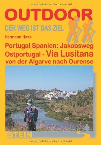Portugal Spanien: Jakobsweg Ostportugal - Via Lusitana