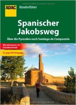 Spanischer Jakobsweg Pyrenäen-Santiago