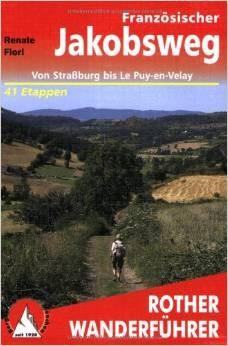 Französischer Jakobsweg Straßburg-Le Puy-en-Velay