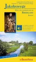 Jakobswege Bd. 4: In 10 Etappen von Nimwegen-Xanten-Köln