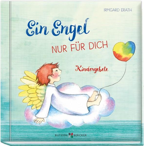 Ein Engel nur für dich - Kindergebete
