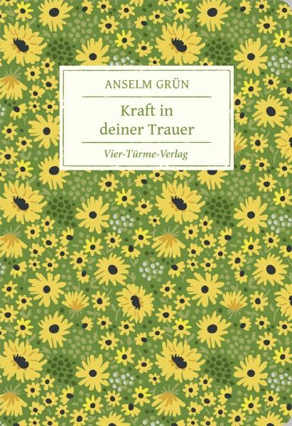 Anselm Grün_Kraft in deiner Trauer