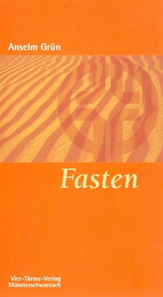 Fasten - Beten mit Leib und Seele