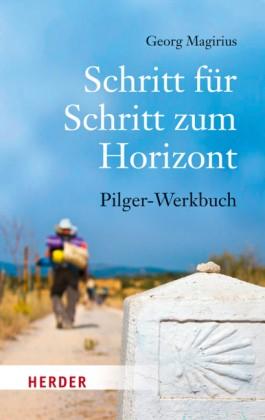 Schritt für Schritt zum Horizont-Pilger-Werkbuch